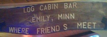 Emily Log Cabin Bar sign